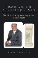 Praying in the Spirits of Just Men PDF