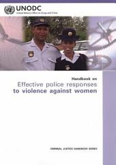 Handbook on Effective Police Responses to Violence Against Women