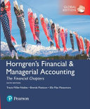 Horngren s Financial and Managerial Accounting  the Financial Chapters  Global Edition Book