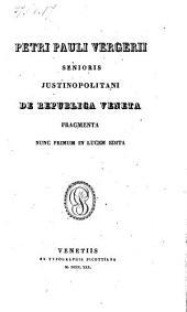 De republica veneta fragmenta nunc primum in lucem edita