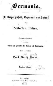 Germania: die vergangenheit, gegenwart und zukunst der deutschen nation, Band 2