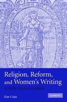 Religion  Reform  and Women s Writing in Early Modern England PDF