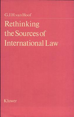 Rethinking the Sources of International Law PDF