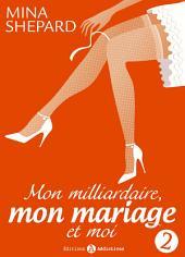 Mon milliardaire, mon mariage et moi 2
