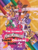 The Ultimate Power Ranger Jumbo Coloring Book Age 3 12 PDF