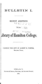 Recent Additions to the Library of Hamilton College, Chiefly the Gift of Albert H. Porter, Niagara Falls