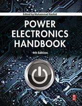 Power Electronics Handbook: Edition 4