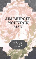 Jim Bridger Mountain Man PDF
