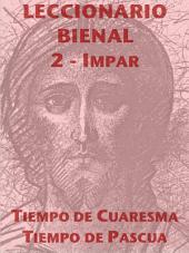 Leccionario Bienal II (Año Impar): Cuaresma-Pascua: Lecturas Bíblicas y Patrísticas del Oficio para la Liturgia de las Horas
