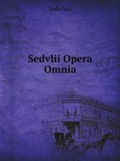 Sedvlii Opera Omnia