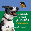 Lucas Luvs Animals from A to Z