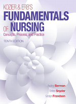 Kozier & Erb's Fundamentals of Nursing: Concepts, Process, and Practice (10th) Edition
