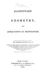 Elementary Geometry: With Applications in Mensuration