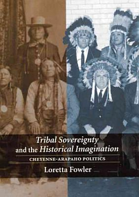 Tribal Sovereignty and the Historical Imagination PDF