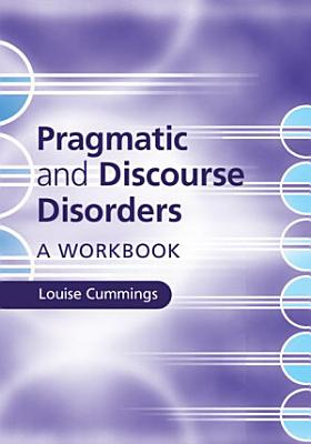 Pragmatic and Discourse Disorders PDF