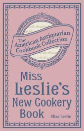 Miss Leslie's New Cookery Book