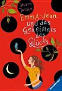 Emma Jean und das Geheimnis des Gl  cks PDF