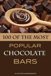 100 of the Most Popular Chocolate Bars