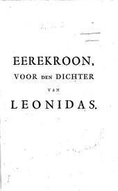 Ode à l'auteur de Léonidas. Eerekroon voor den dichter van Leonidas i.e. Willem van Haren . Gevolgt naer het Fransch van den heere R.W. In verse. Signed: K. R., i.e. Kornelis Elzevier?
