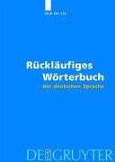 R  ckl  ufiges W  rterbuch der deutschen Sprache PDF