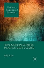 Transnational Mobilities in Action Sport Cultures