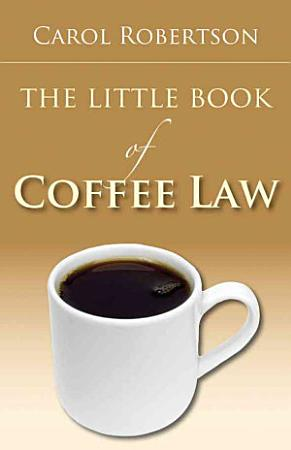 The Little Book of Coffee Law PDF