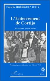 L'enterrement de Cortijo: Chronique portoricaine