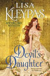 Devil's Daughter: The Ravenels meet The Wallflowers, Book 5