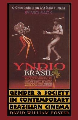 Gender and Society in Contemporary Brazilian Cinema PDF