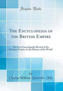 The Encyclopedia of the British Empire PDF