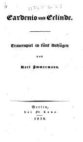 Cardenio und Celinde. Trauerspiel in fünf Aufzügen [prose and verse].