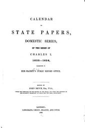 Calendar of State Papers, Domestic Series, of the Reign of Charles I: Volume 9