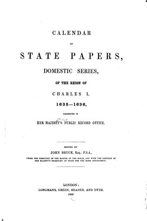 Calendar of State Papers  Domestic Series  of the Reign of Charles I PDF