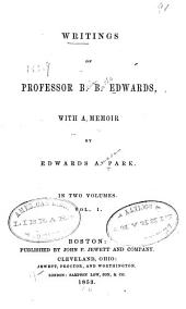 Writings of Professor B. B. Edwards