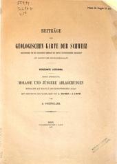 Molasse und jüngere Ablagerungen: enthalten auf Blatt IX des Eidgennössischen Atlas