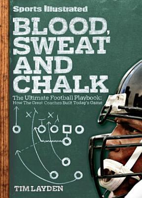 Sports Illustrated Blood  Sweat and Chalk PDF