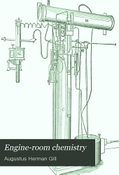 Engine-room Chemistry: A Compend for the Engineer and Engineman
