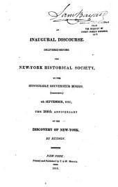 An Inaugural Discourse: Delivered Before the New York Historical Society, 4th September, 1816; the 206th Anniversary of the Discovery of New-York, by Hudson