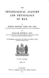 The Physiological Anatomy and Physiology of Man: In Two Volumes, Volume 2
