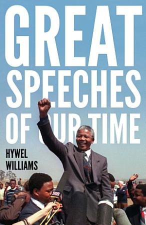 Great Speeches of Our Time PDF