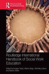 Routledge International Handbook of Social Work Education PDF