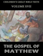 The Gospel Of Matthew (Children's Great Bible Texts)