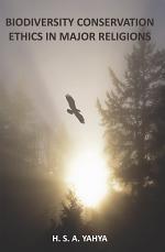 Biodiversity Conservation Ethics in Major Religions
