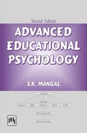 ADVANCED EDUCATIONAL PSYCHOLOGY: Edition 2