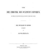 Ueber die Chronik des Sulpicius Severus: ein Beitrag zur Geschichte der klassischen und biblischen Studien