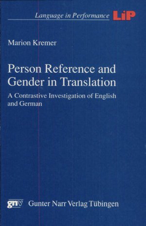 Person Reference and Gender in Translation