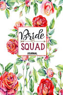 Bride Squad Journal