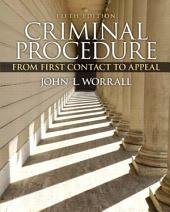 Criminal Procedure: From First Contact to Appeal, Edition 5