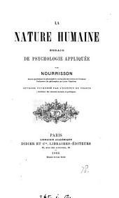 La nature humaine: essais de psychologie appliquée