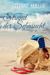 Strand der Sehnsucht: Urlaubsbuch